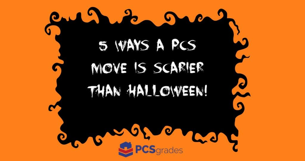 5 Ways a PCS Move is Scarier than Halloween