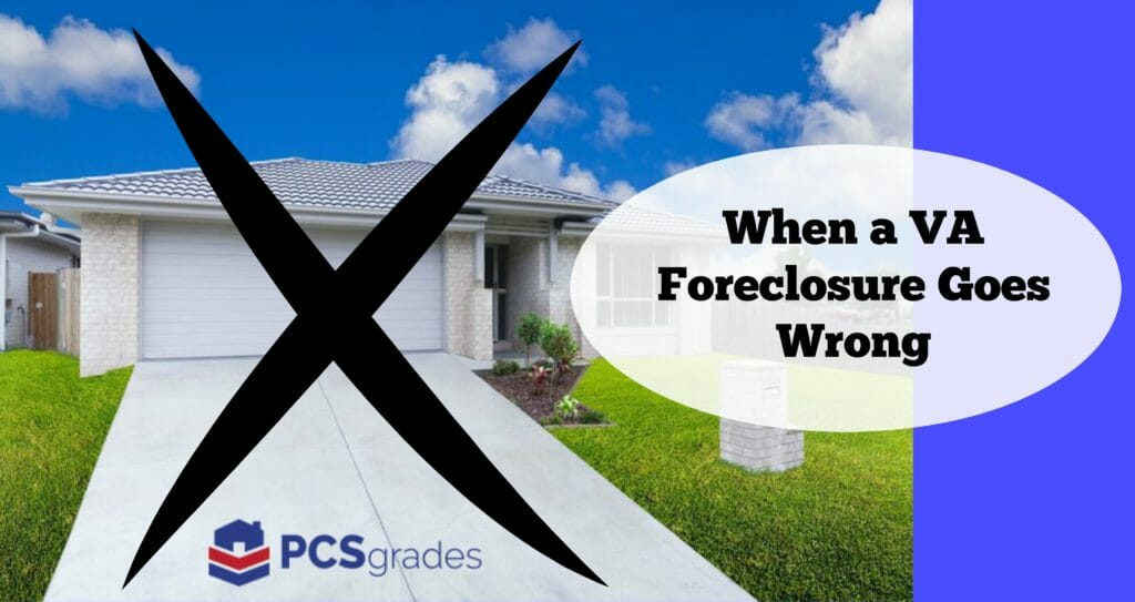 When a VA Foreclosure Goes Wrong