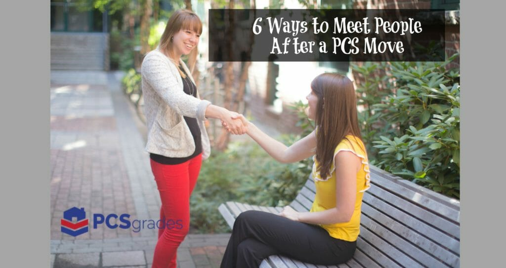 6 Ways to Meet People After A PCS Move