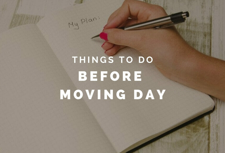 Things to Do Before Moving Day