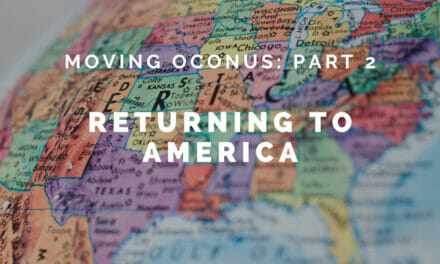 Moving OCONUS – Part 2