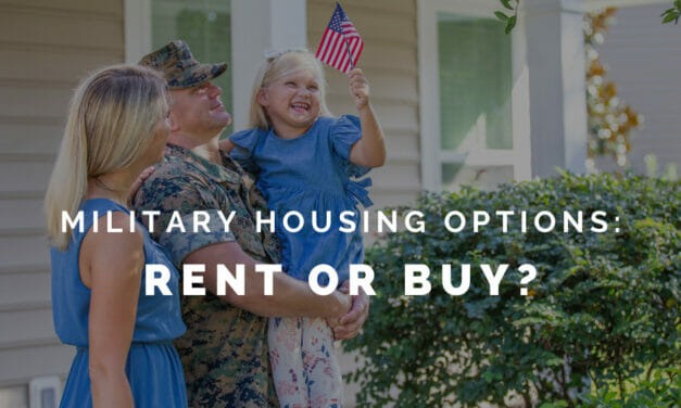 Rent or Buy? Military Families Weigh Their Options