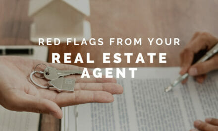 Run if your real estate agent says or does THIS!