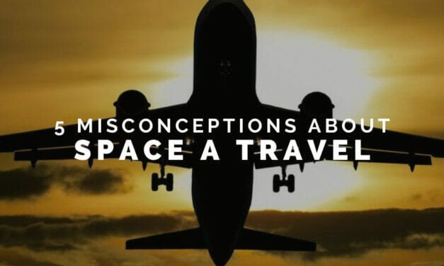 Popular Misconceptions of Space-A Travel