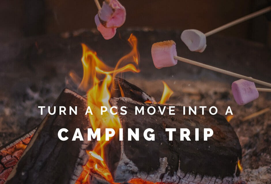 We Turned a PCS Move into a Camping Trip