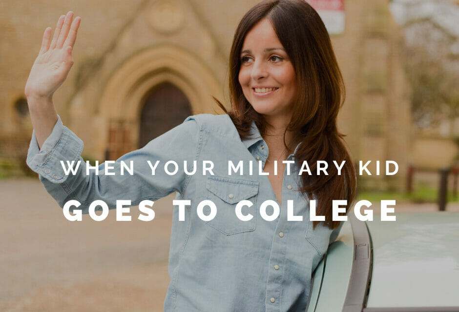 When your military kid goes to college