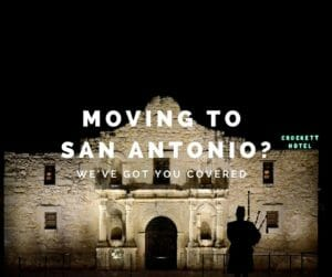 Moving to San Antonio?