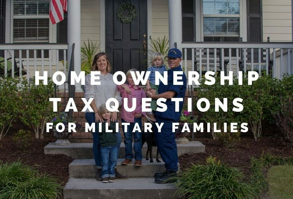 Home Ownership and Taxes – A Q & A For Military Families