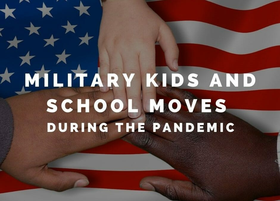 Military Kids and School Moves Through A Pandemic: FAQ