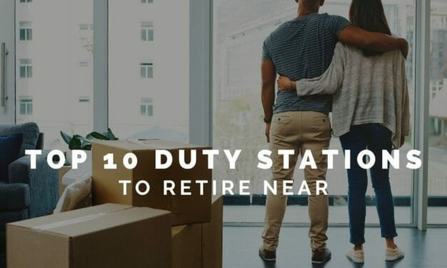 Top 10 Duty Stations to Retire Near