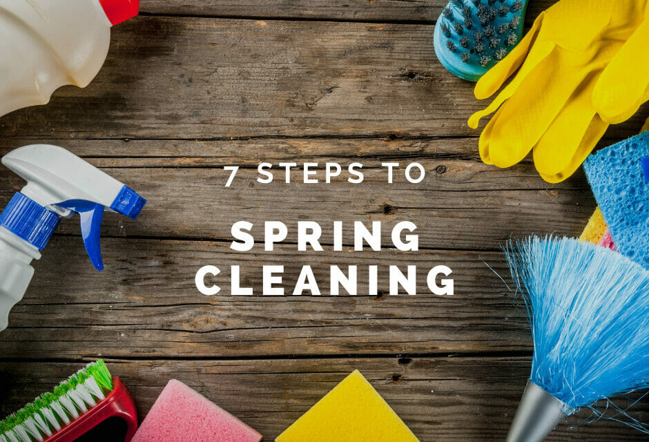 7 Spring Cleaning Must-Do's for Homeowners